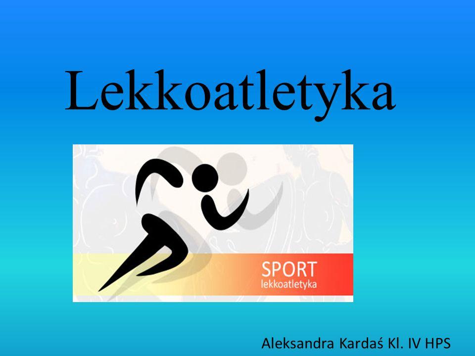 Lekkoatletyka Aleksandra Kardaś Kl. IV HPS