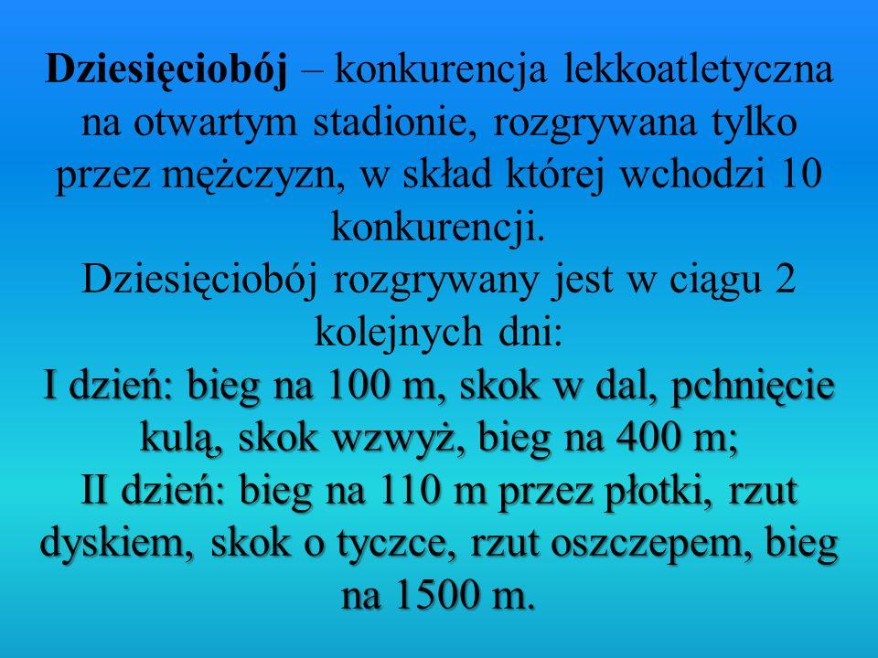 I dzień: bieg na 100 m, skok w dal, pchnięcie kulą, skok wzwyż, bieg na 400 m; II dzień: bieg na 110 m przez płotki, rzut dyskiem, skok o tyczce, rzut