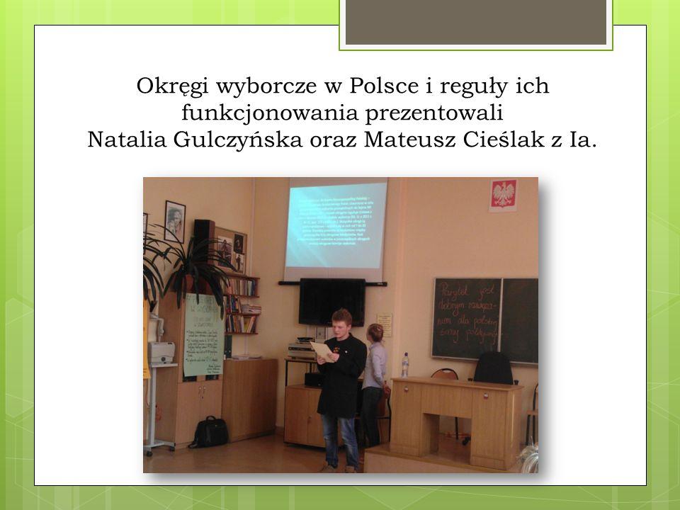 Okręgi wyborcze w Polsce i reguły ich funkcjonowania prezentowali Natalia Gulczyńska oraz Mateusz Cieślak z Ia.