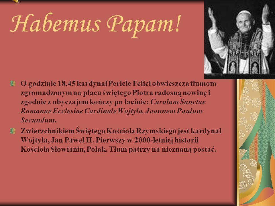 Wedle tradycji Ojciec Święty natychmiast po prezentacji udziela błogosławieństwa Urbi et Orbi - Miastu i Światu.