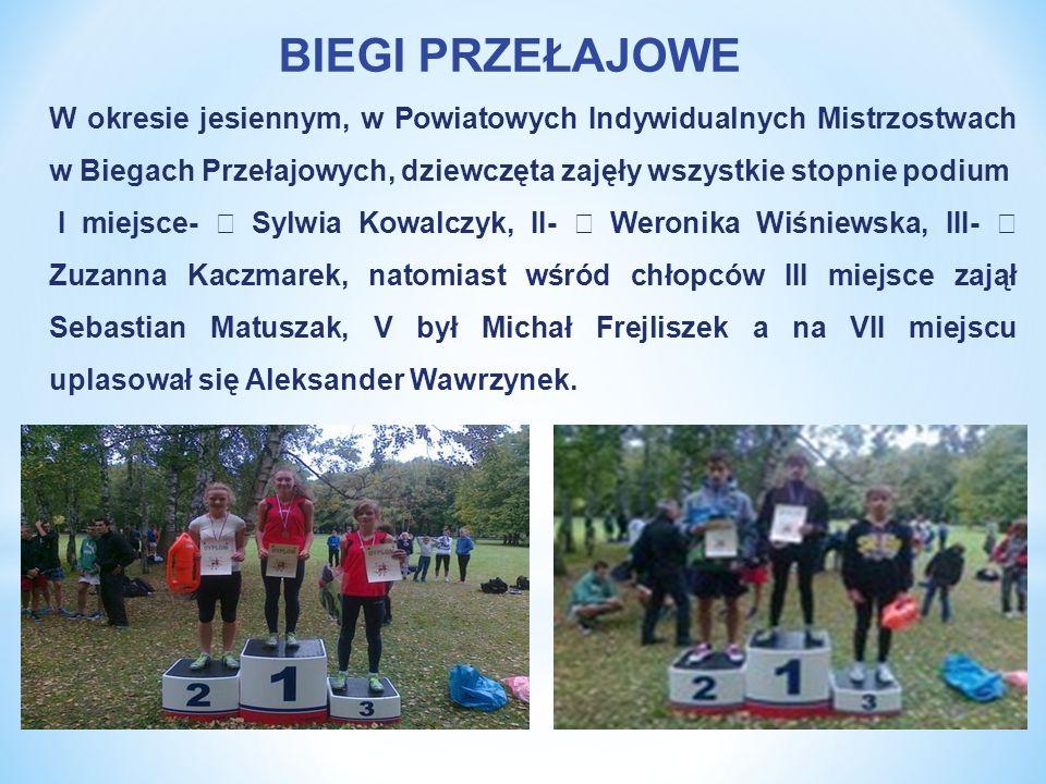 W okresie jesiennym, w Powiatowych Indywidualnych Mistrzostwach w Biegach Przełajowych, dziewczęta zajęły wszystkie stopnie podium I miejsce- – Sylwia