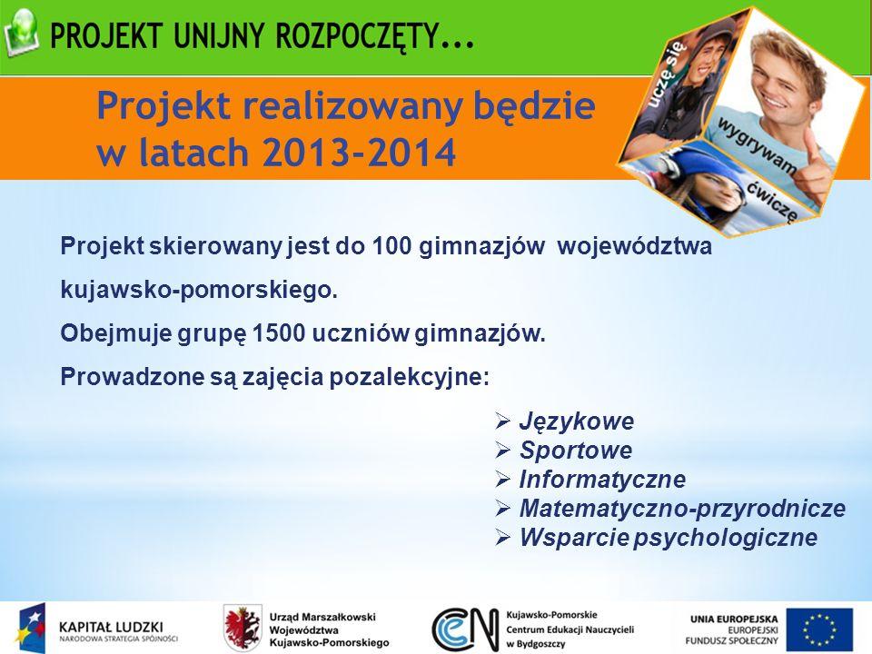 Projekt skierowany jest do 100 gimnazjów województwa kujawsko-pomorskiego. Obejmuje grupę 1500 uczniów gimnazjów. Prowadzone są zajęcia pozalekcyjne: