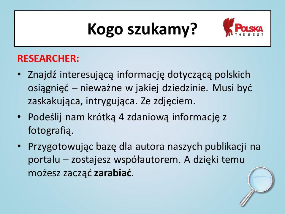 RESEARCHER: Znajdź interesującą informację dotyczącą polskich osiągnięć – nieważne w jakiej dziedzinie. Musi być zaskakująca, intrygująca. Ze zdjęciem