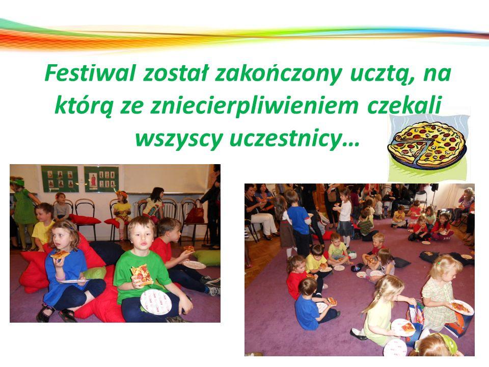 Festiwal został zakończony ucztą, na którą ze zniecierpliwieniem czekali wszyscy uczestnicy…