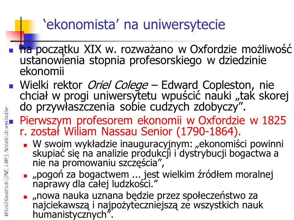 Witold Kwaśnicki (INE, UWr), Notatki do wykładów ekonomista na uniwersytecie na początku XIX w. rozważano w Oxfordzie możliwość ustanowienia stopnia p