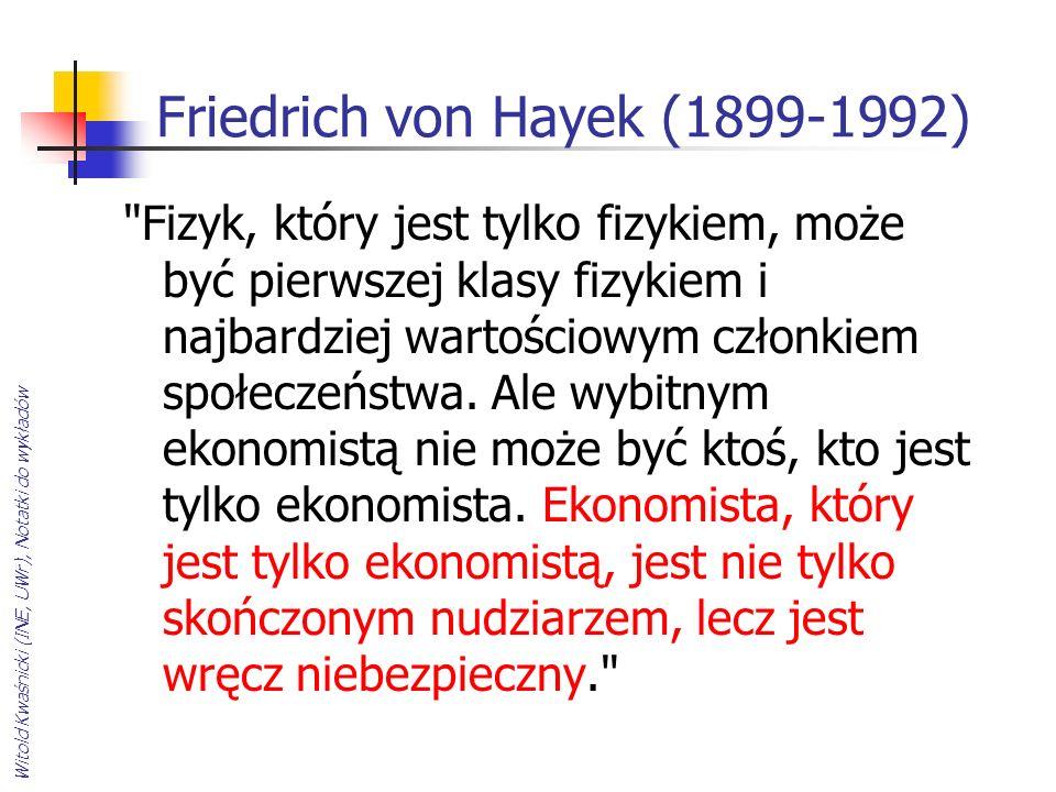 Witold Kwaśnicki (INE, UWr), Notatki do wykładów Friedrich von Hayek (1899-1992)