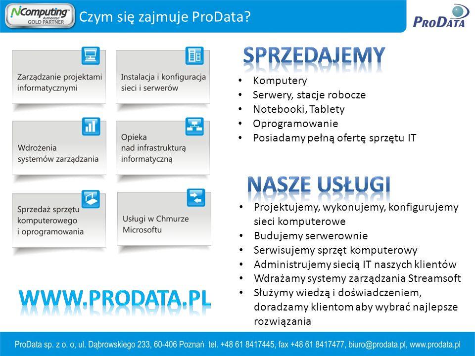 Komputery Serwery, stacje robocze Notebooki, Tablety Oprogramowanie Posiadamy pełną ofertę sprzętu IT Projektujemy, wykonujemy, konfigurujemy sieci komputerowe Budujemy serwerownie Serwisujemy sprzęt komputerowy Administrujemy siecią IT naszych klientów Wdrażamy systemy zarządzania Streamsoft Służymy wiedzą i doświadczeniem, doradzamy klientom aby wybrać najlepsze rozwiązania Czym się zajmuje ProData?