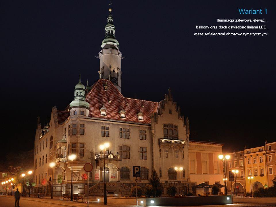 Wariant 1 Iluminacja zalewowa elewacji, balkony oraz dach oświetlono liniami LED, wieżę reflektorami obrotowosymetrycznymi