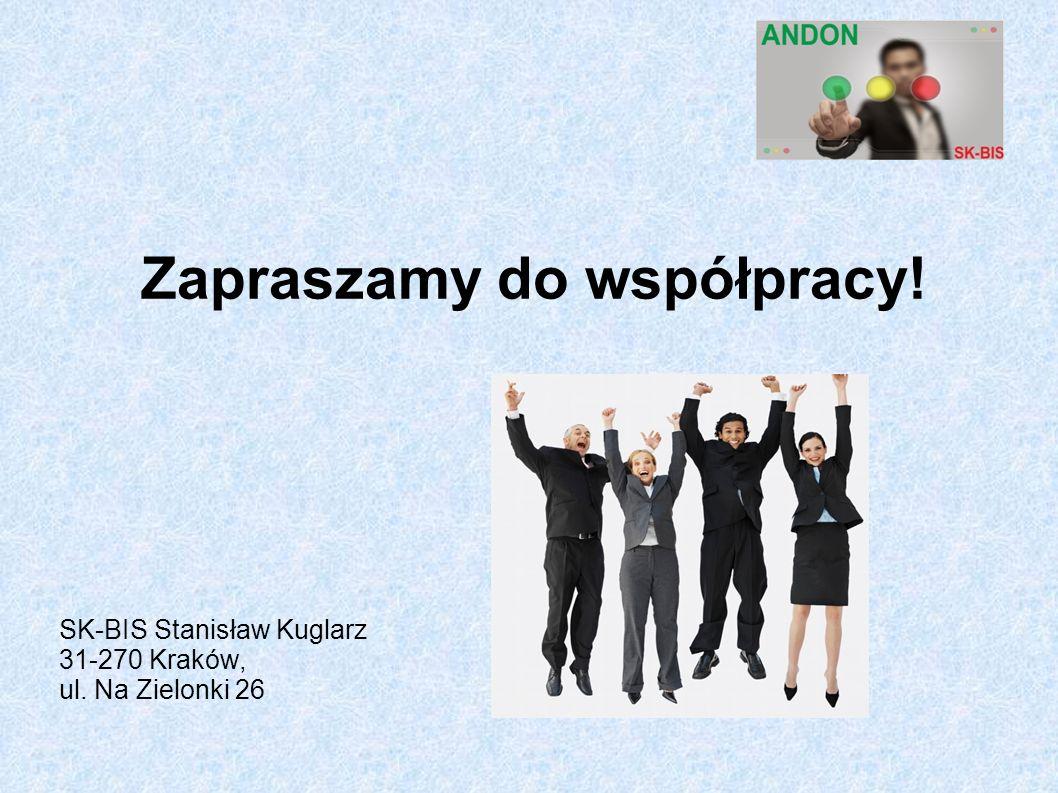 Zapraszamy do współpracy! SK-BIS Stanisław Kuglarz 31-270 Kraków, ul. Na Zielonki 26