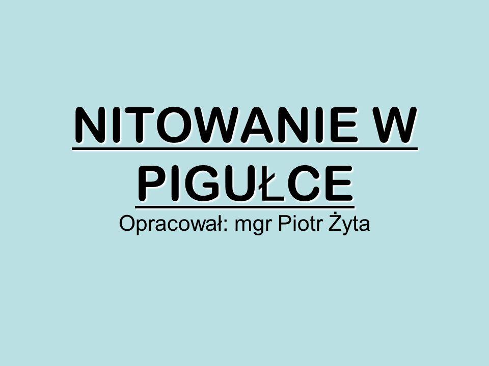 NITOWANIE W PIGU Ł CE Opracował: mgr Piotr Żyta
