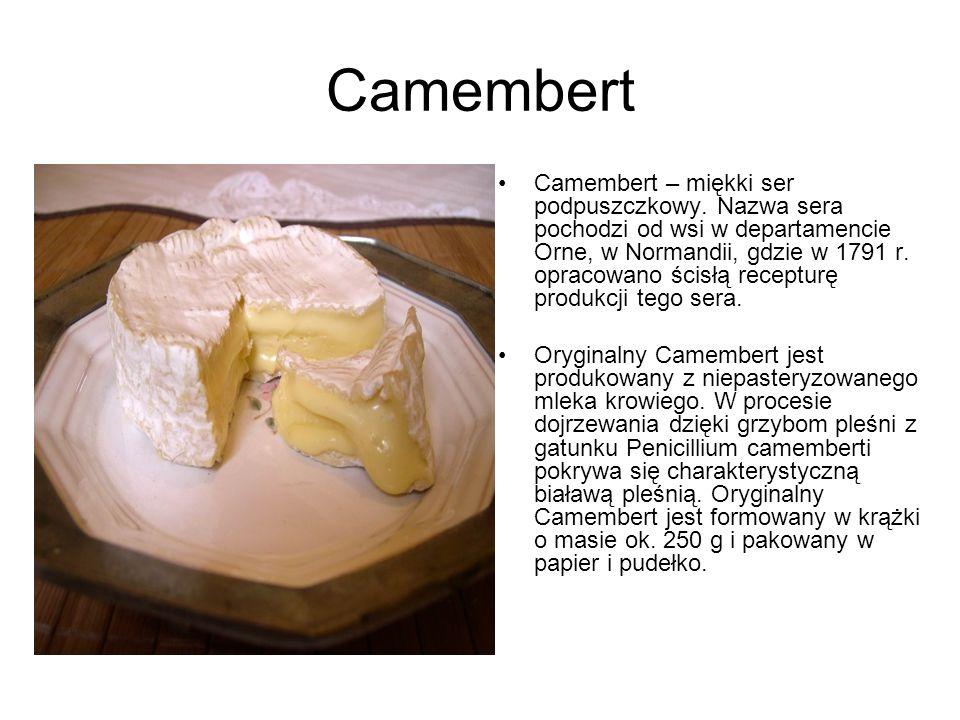 Camembert Camembert – miękki ser podpuszczkowy. Nazwa sera pochodzi od wsi w departamencie Orne, w Normandii, gdzie w 1791 r. opracowano ścisłą recept