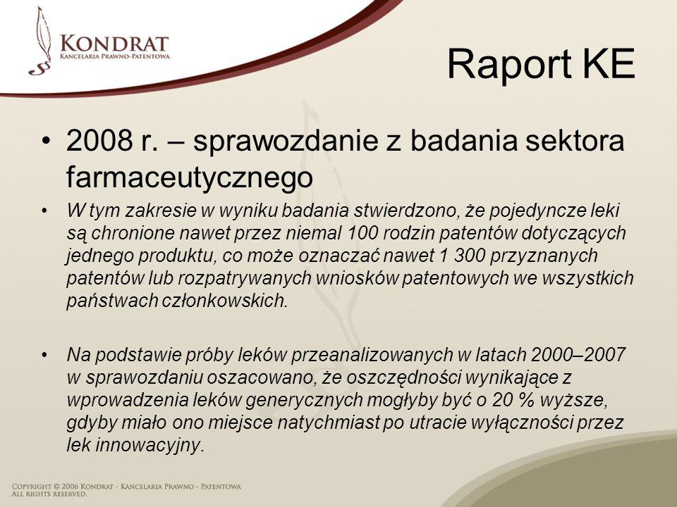 Raport KE 2008 r. – sprawozdanie z badania sektora farmaceutycznego W tym zakresie w wyniku badania stwierdzono, że pojedyncze leki są chronione nawet