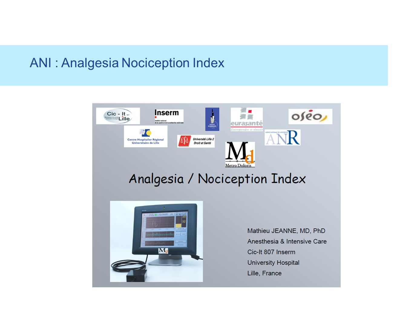 ANI : Analgesia Nociception Index