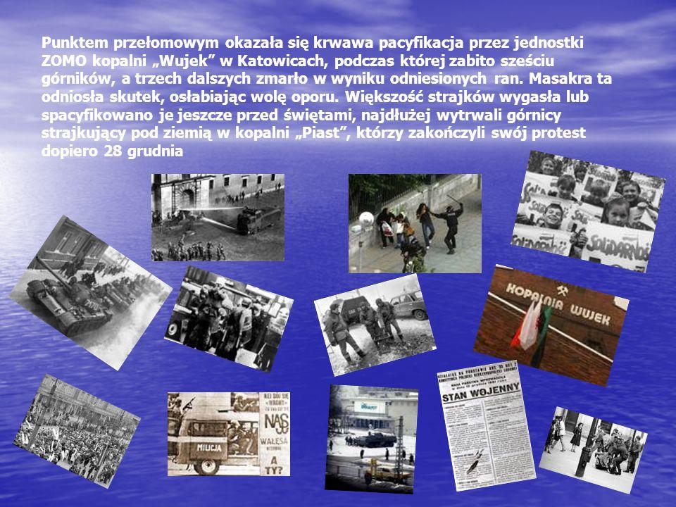 Punktem przełomowym okazała się krwawa pacyfikacja przez jednostki ZOMO kopalni Wujek w Katowicach, podczas której zabito sześciu górników, a trzech d