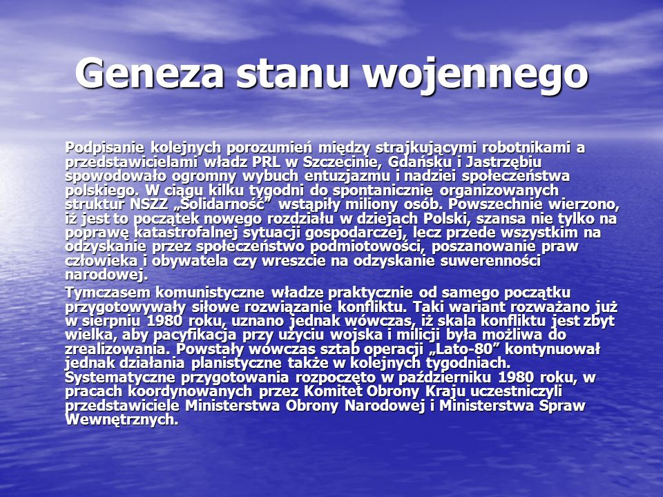 Geneza stanu wojennego Podpisanie kolejnych porozumień między strajkującymi robotnikami a przedstawicielami władz PRL w Szczecinie, Gdańsku i Jastrzęb