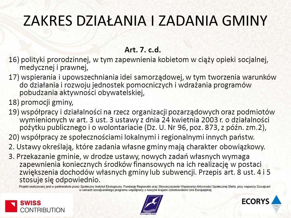 ZAKRES DZIAŁANIA I ZADANIA GMINY Art.7. c.d.
