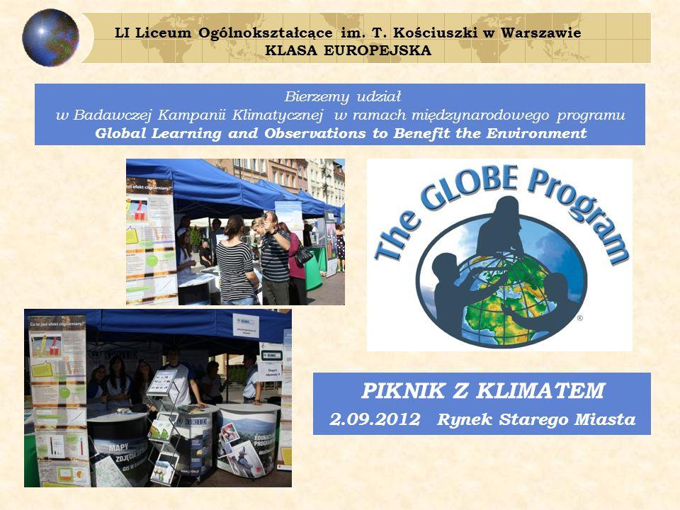 Bierzemy udział w Badawczej Kampanii Klimatycznej w ramach międzynarodowego programu Global Learning and Observations to Benefit the Environment LI Liceum Ogólnokształcące im.