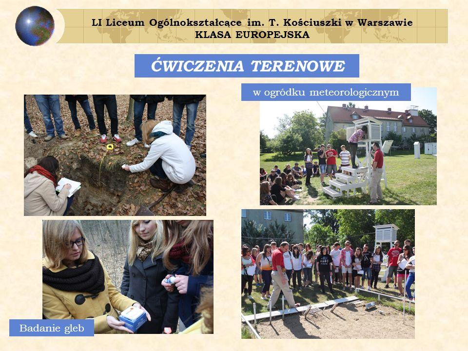 ĆWICZENIA TERENOWE LI Liceum Ogólnokształcące im.T.