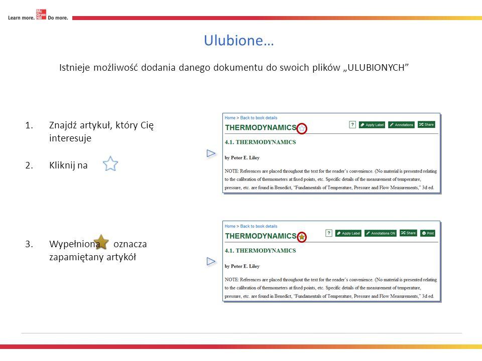 Ulubione… Istnieje możliwość dodania danego dokumentu do swoich plików ULUBIONYCH 1.Znajdź artykuł, który Cię interesuje 2.Kliknij na 3.Wypełniona oznacza zapamiętany artykół