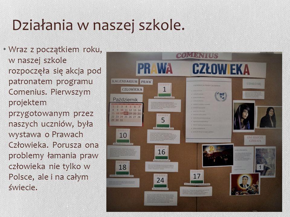 Działania w naszej szkole. Wraz z początkiem roku, w naszej szkole rozpoczęła się akcja pod patronatem programu Comenius. Pierwszym projektem przygoto