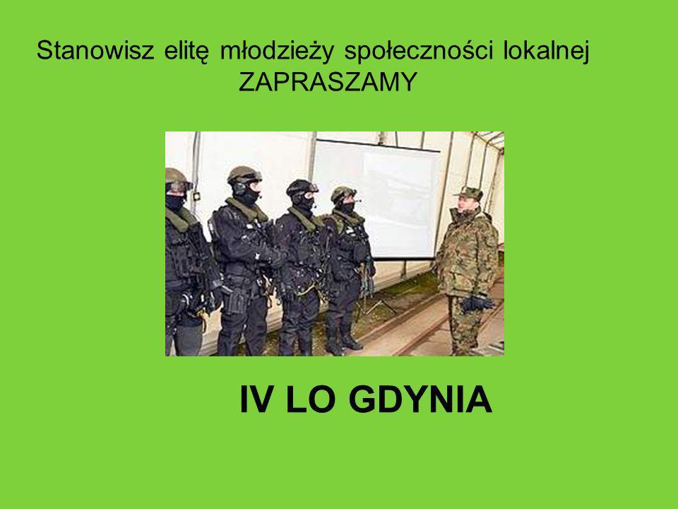 Stanowisz elitę młodzieży społeczności lokalnej ZAPRASZAMY IV LO GDYNIA