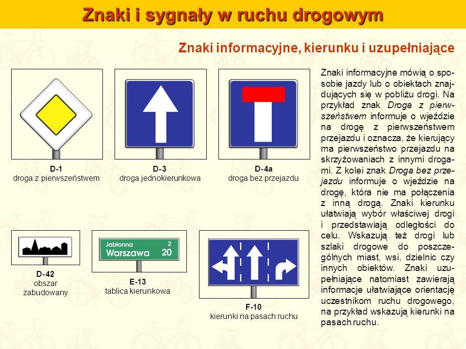 Sygnały świetlne Sygnalizatory świetlne umieszczane są na skrzyżowaniach, przejściach dla pieszych, przejazdach tramwajo- wych czy kolejowych, a także na przejazdach dla rowerzystów.