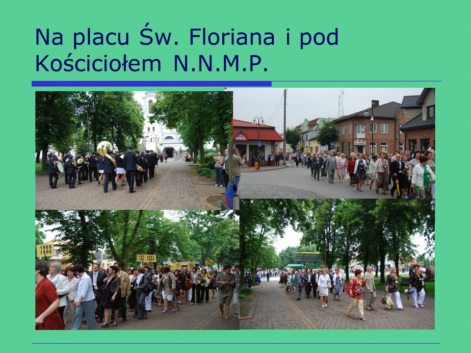 Na placu Św. Floriana i pod Kościciołem N.N.M.P.