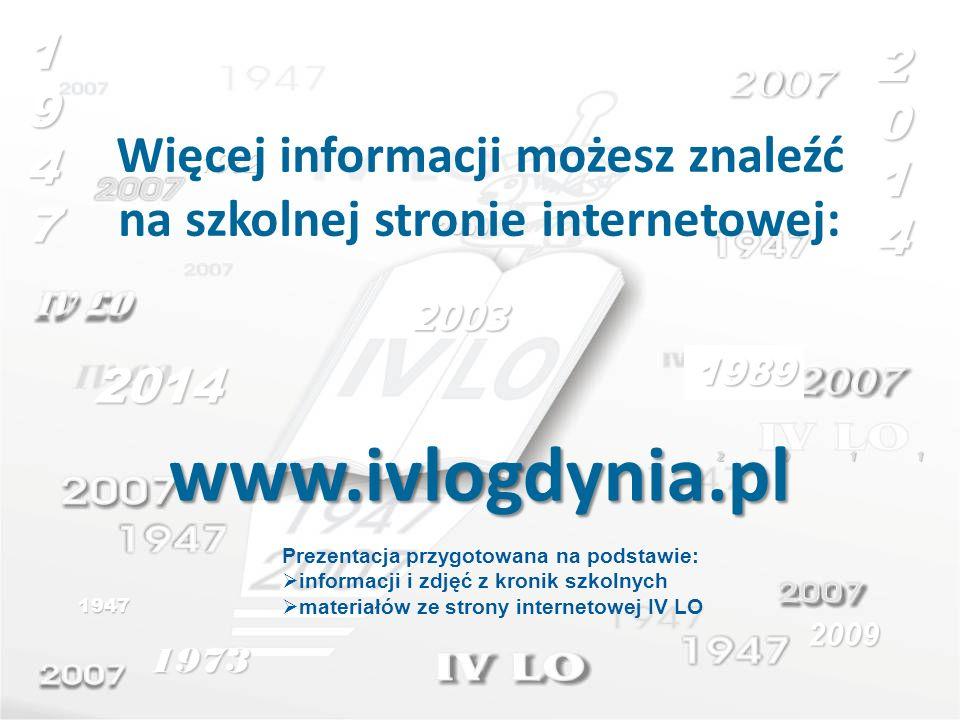 1973 Prezentacja przygotowana na podstawie: informacji i zdjęć z kronik szkolnych materiałów ze strony internetowej IV LO 2009 2014 2009 1962 1947 198