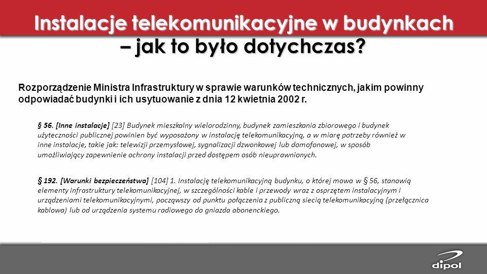 Instalacje telekomunikacyjne w budynkach – jak to było dotychczas? Rozporządzenie Ministra Infrastruktury w sprawie warunków technicznych, jakim powin