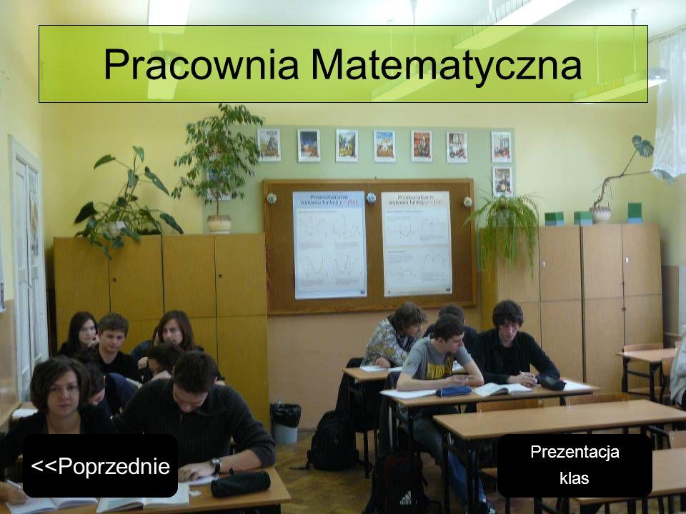 Pracownia Matematyczna Prezentacja klas <<Poprzednie