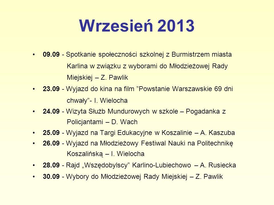 Wrzesień 2013 09.09 - Spotkanie społeczności szkolnej z Burmistrzem miasta Karlina w związku z wyborami do Młodzieżowej Rady Miejskiej – Z. Pawlik 23.