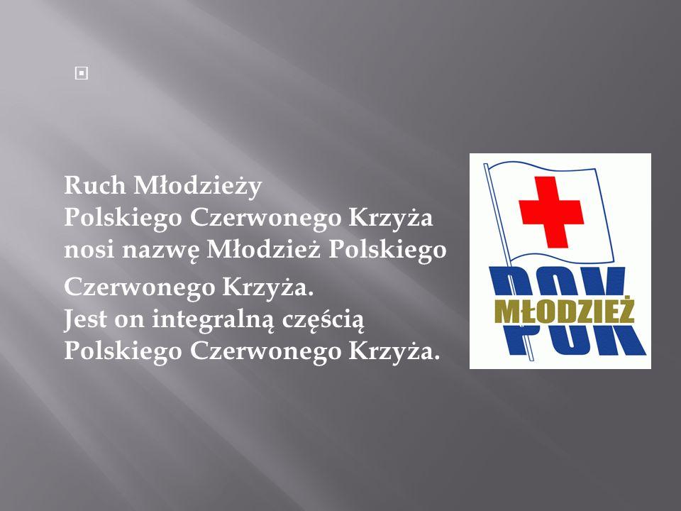 Ruch Młodzieży Polskiego Czerwonego Krzyża nosi nazwę Młodzież Polskiego Czerwonego Krzyża. Jest on integralną częścią Polskiego Czerwonego Krzyża.