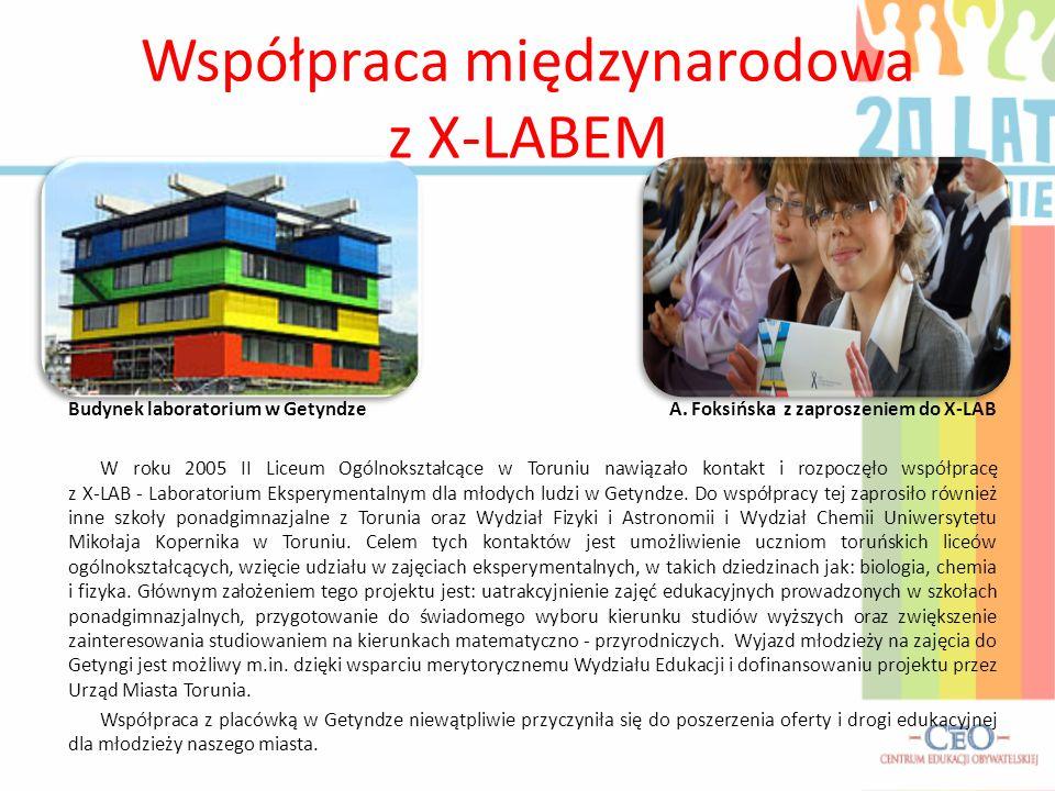 Współpraca międzynarodowa z X-LABEM Budynek laboratorium w Getyndze A.