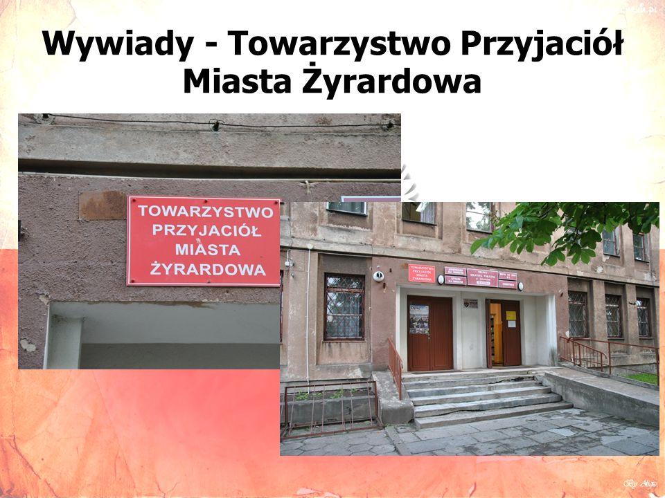 Wywiady - Towarzystwo Przyjaciół Miasta Żyrardowa
