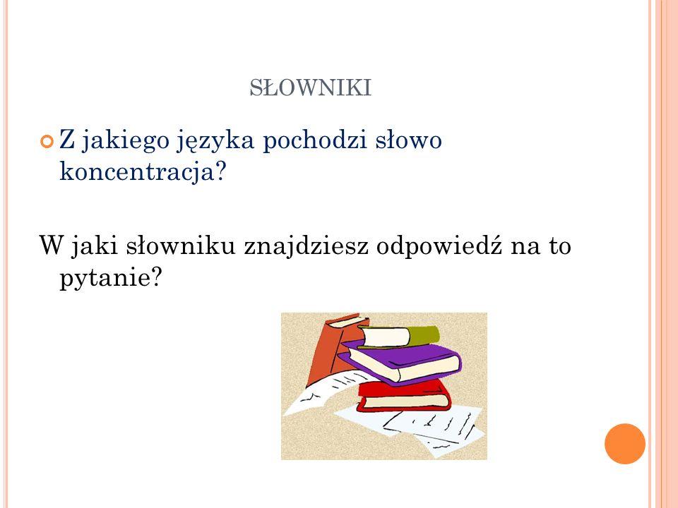 SŁOWNIKI Ile znaczeń ma słowo przewodnik? W jaki słowniku znajdziesz odpowiedź na to pytanie?