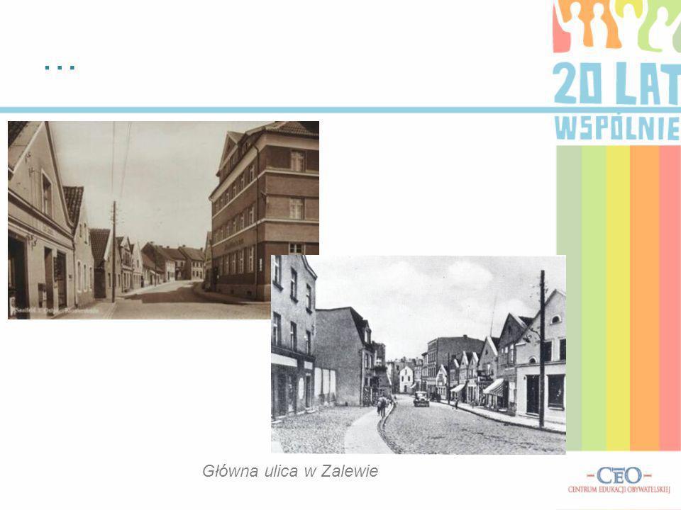 … Główna ulica w Zalewie