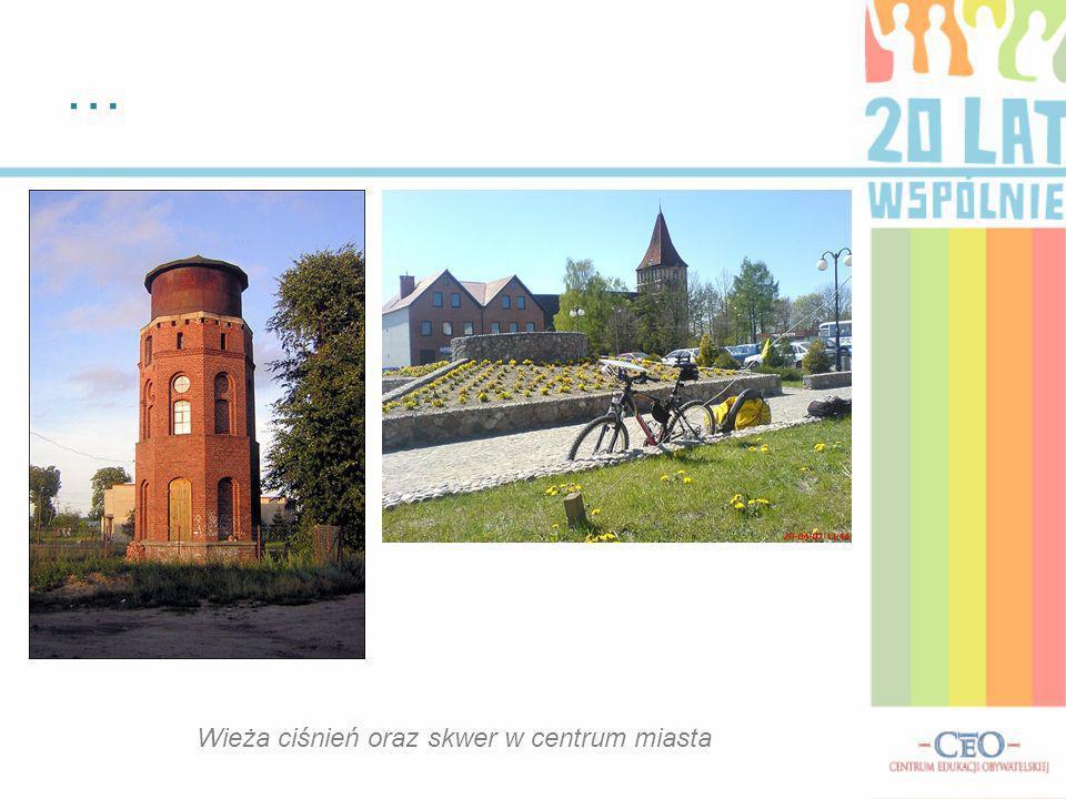… Wieża ciśnień oraz skwer w centrum miasta