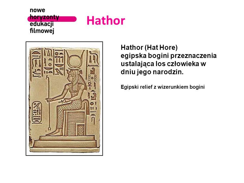 Hathor Hathor (Hat Hore) egipska bogini przeznaczenia ustalająca los człowieka w dniu jego narodzin. Egipski relief z wizerunkiem bogini
