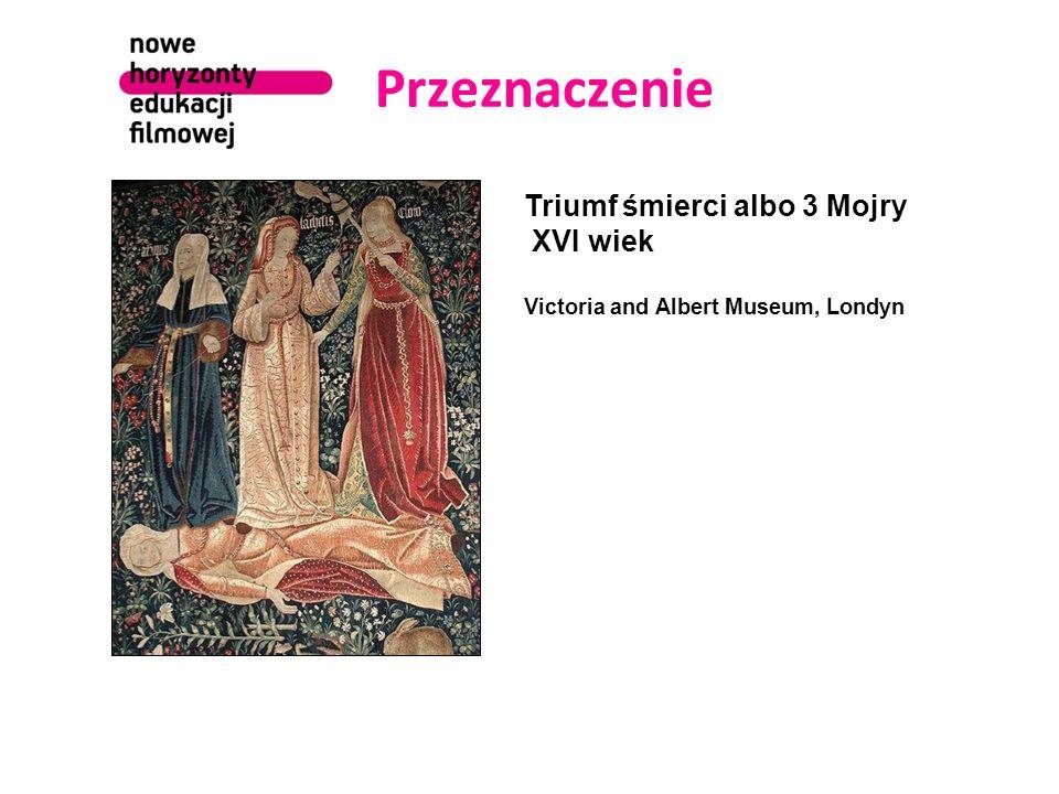 Przeznaczenie Triumf śmierci albo 3 Mojry XVI wiek Victoria and Albert Museum, Londyn