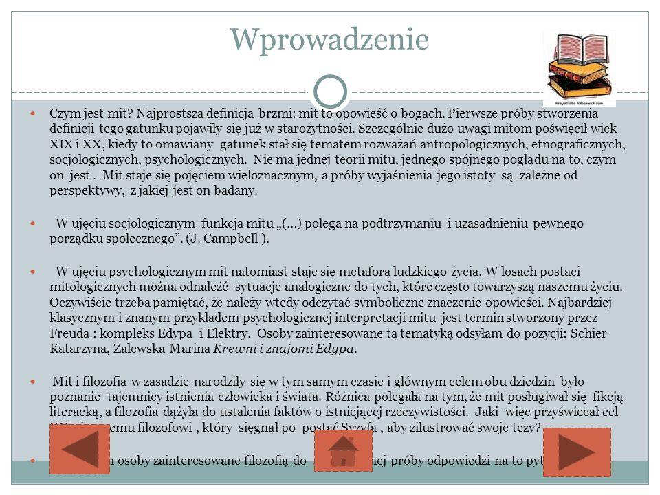 Zadanie Następnie przeczytaj fragment Mit Syzyfa z podręcznika (Między tekstami, część I 69-70) i wykonaj następujące polecenia: 1.