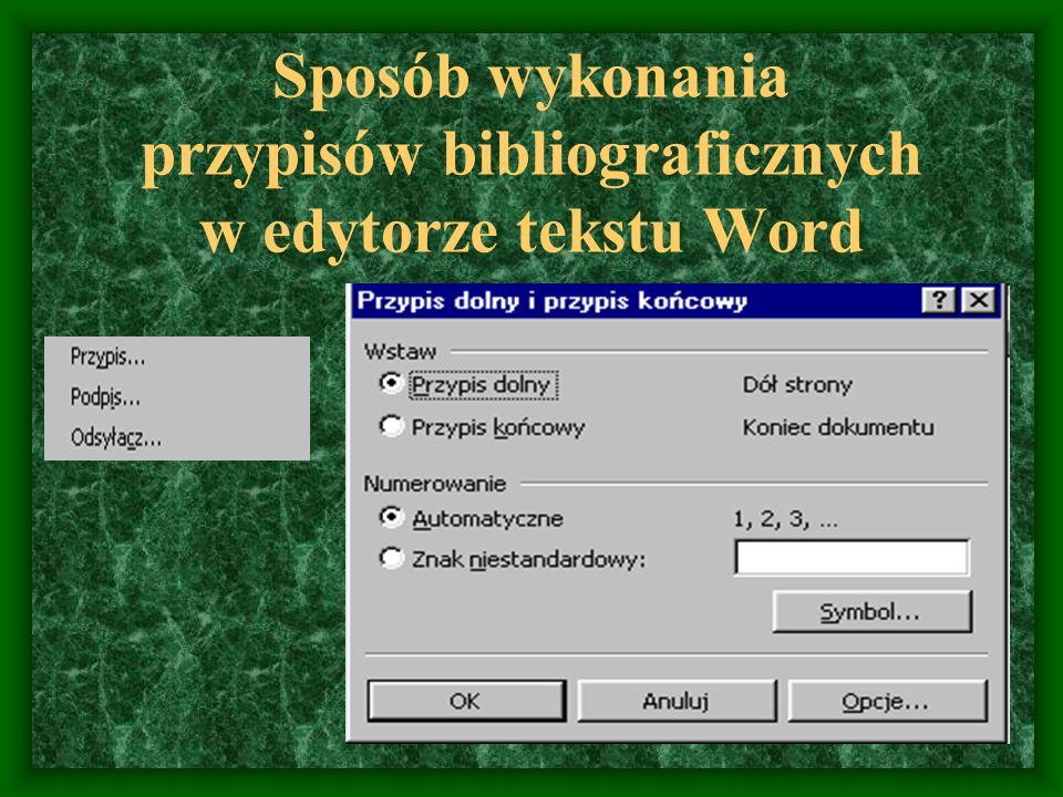 Sposób wykonania przypisów bibliograficznych w edytorze tekstu Word