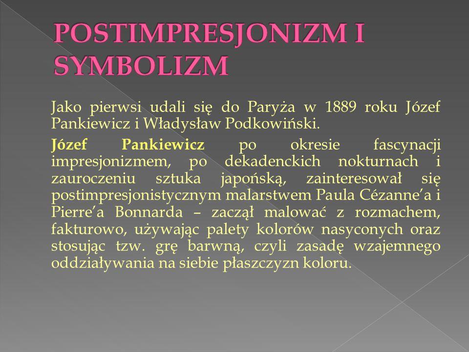 Jako pierwsi udali się do Paryża w 1889 roku Józef Pankiewicz i Władysław Podkowiński. Józef Pankiewicz po okresie fascynacji impresjonizmem, po dekad