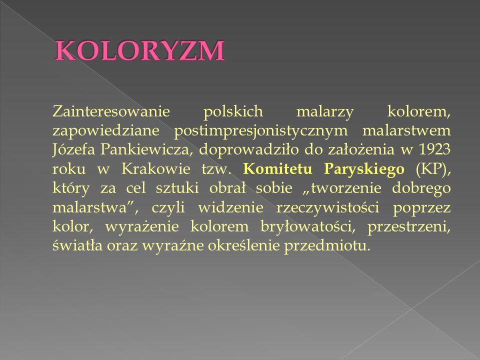Zainteresowanie polskich malarzy kolorem, zapowiedziane postimpresjonistycznym malarstwem Józefa Pankiewicza, doprowadziło do założenia w 1923 roku w Krakowie tzw.