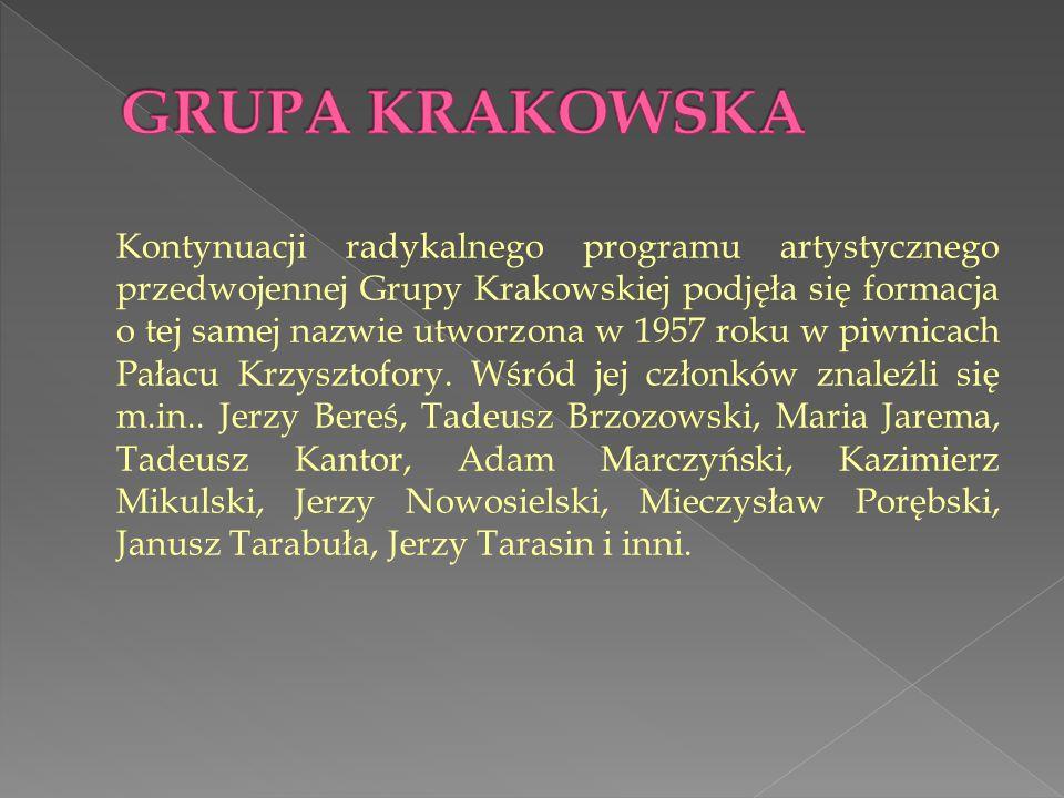 Kontynuacji radykalnego programu artystycznego przedwojennej Grupy Krakowskiej podjęła się formacja o tej samej nazwie utworzona w 1957 roku w piwnicach Pałacu Krzysztofory.