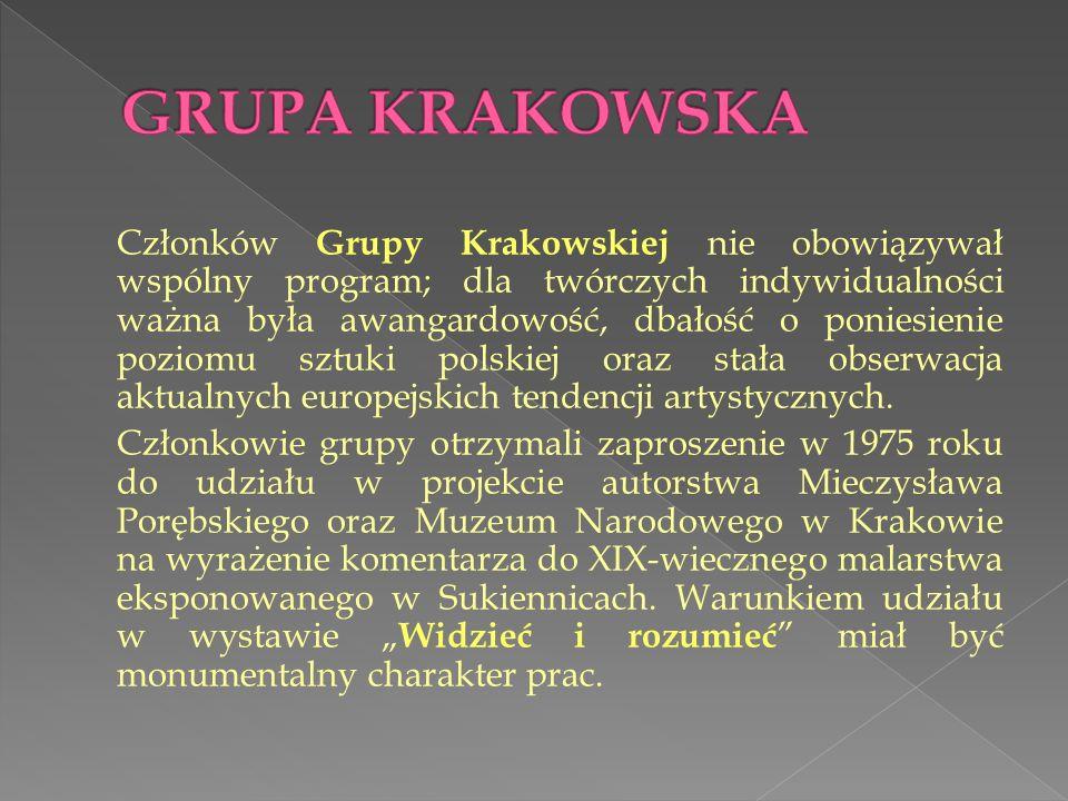 Członków Grupy Krakowskiej nie obowiązywał wspólny program; dla twórczych indywidualności ważna była awangardowość, dbałość o poniesienie poziomu sztu