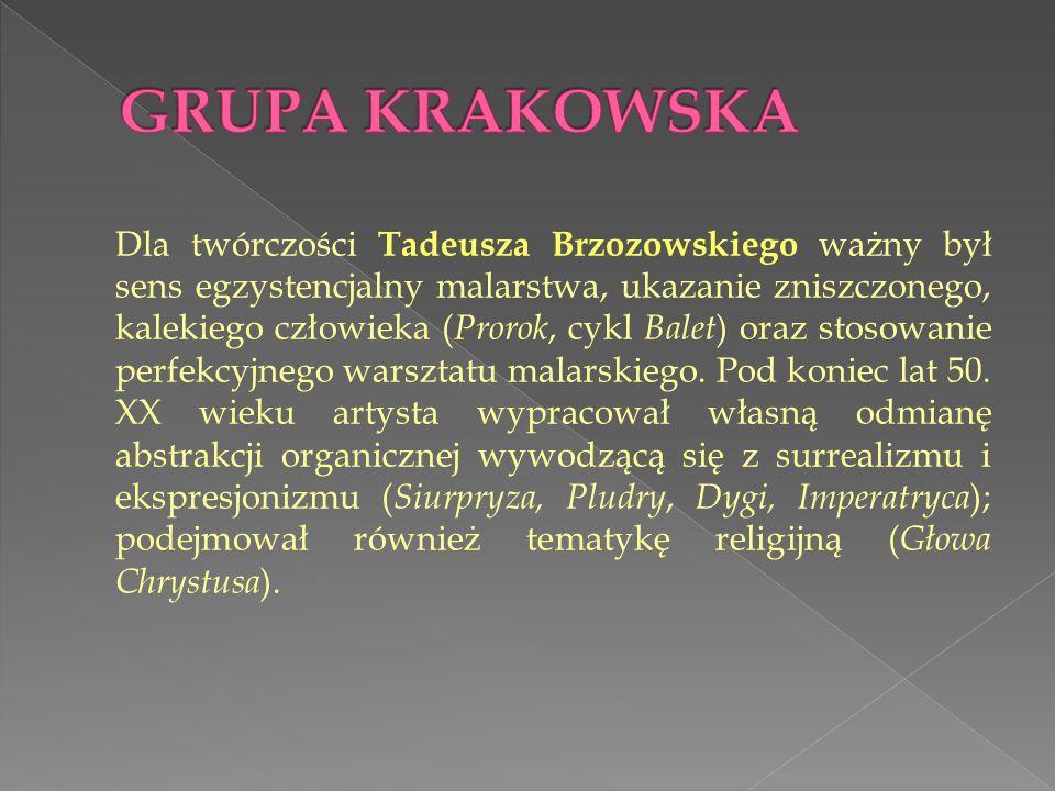 Dla twórczości Tadeusza Brzozowskiego ważny był sens egzystencjalny malarstwa, ukazanie zniszczonego, kalekiego człowieka ( Prorok, cykl Balet ) oraz