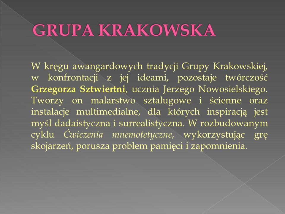 W kręgu awangardowych tradycji Grupy Krakowskiej, w konfrontacji z jej ideami, pozostaje twórczość Grzegorza Sztwiertni, ucznia Jerzego Nowosielskiego