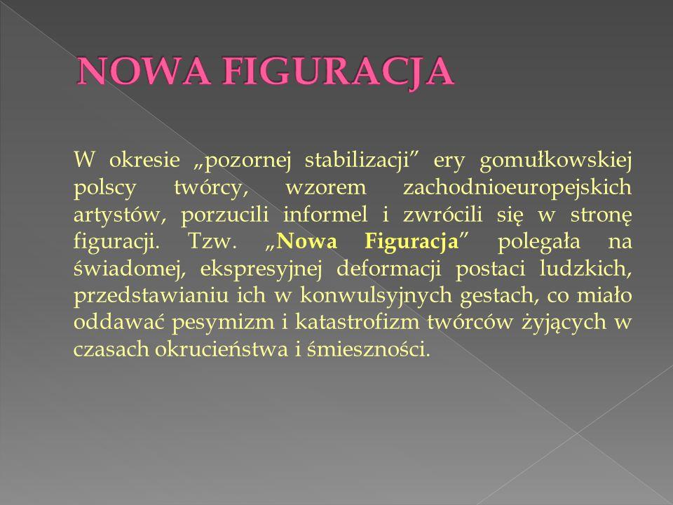 W okresie pozornej stabilizacji ery gomułkowskiej polscy twórcy, wzorem zachodnioeuropejskich artystów, porzucili informel i zwrócili się w stronę fig