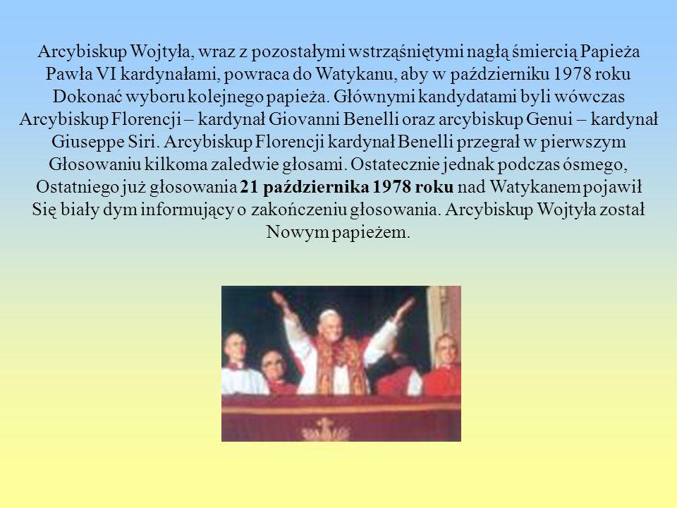 Arcybiskup Wojtyła, wraz z pozostałymi wstrząśniętymi nagłą śmiercią Papieża Pawła VI kardynałami, powraca do Watykanu, aby w październiku 1978 roku D