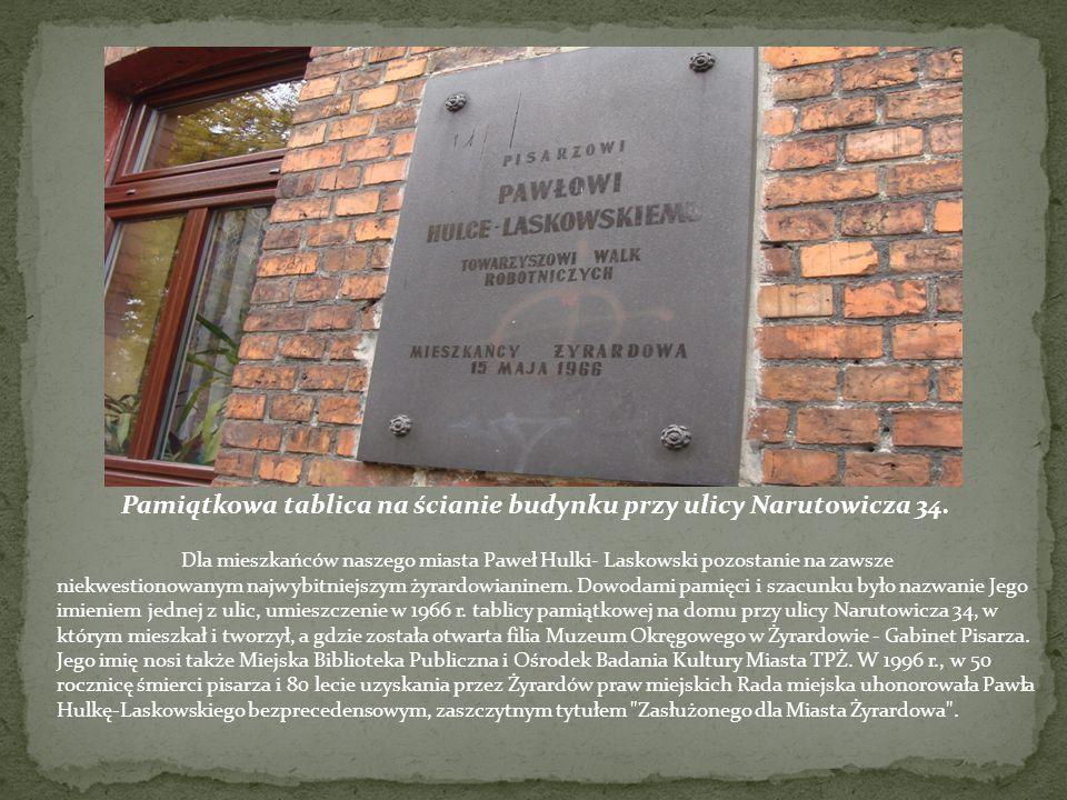 Dla mieszkańców naszego miasta Paweł Hulki- Laskowski pozostanie na zawsze niekwestionowanym najwybitniejszym żyrardowianinem. Dowodami pamięci i szac